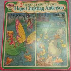 Unknown Artist - 2 Musical Fairy Tales Of Hans Christian Anderson Album