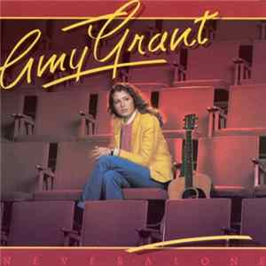 Amy Grant - Never Alone Album
