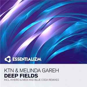 KTN & Melinda Gareh - Deep Fields Album
