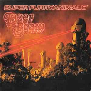 Super Furry Animals - Lazer Beam Album