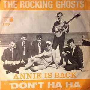The Rocking Ghosts - Don't Ha Ha / Annie Is Back Album