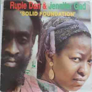 Rupie Dan & Jennifer Gad - Solid Foundation Album