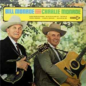 Bill Monroe And Charlie Monroe - Bill Monroe And Charlie Monroe Album