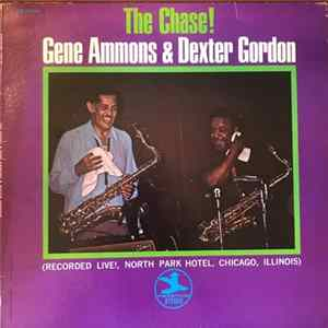 Gene Ammons & Dexter Gordon - The Chase! Album