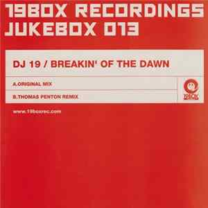 DJ 19 - Breakin' Of The Dawn Album