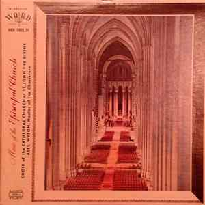 Choir Of The Cathedral Of St. John The Divine, Alec Wyton - Music of the Episcopal Church Album