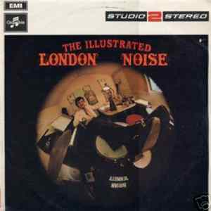 Brian Bennett - The Illustrated London Noise Album