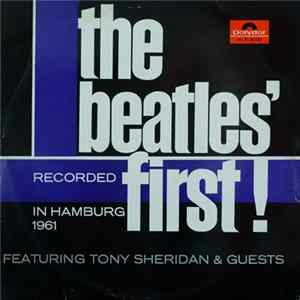 The Beatles Featuring Tony Sheridan & Various - The Beatles' First Album