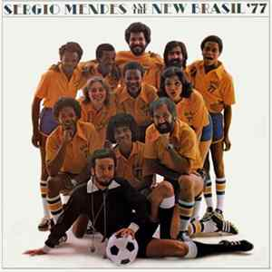 Sergio Mendes And The New Brasil '77 - Sergio Mendes And The New Brasil '77 Album