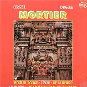 Mortierorgel - Orgel Mortier Orgue Album