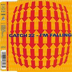 Catch 22 - I'm Falling Album