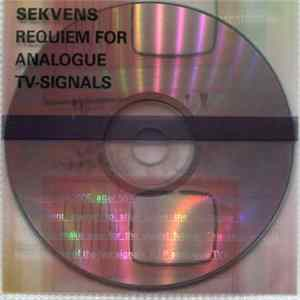 Sekvens - Requiem For Analogue TV-Signals Album