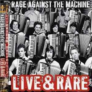 Rage Against The Machine - Live & Rare Album
