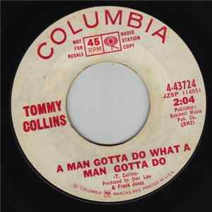 Tommy Collins - A Man Gotta Do What A Man Gotta Do / There's No Girl In My Life Anymore Album