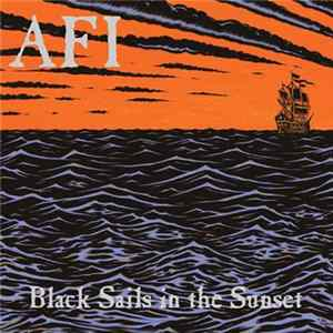AFI - Black Sails In The Sunset Album