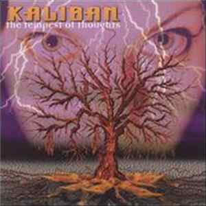 Kaliban - The Tempest Of Thoughts Album