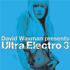 David Waxman - Ultra Electro 3 Album