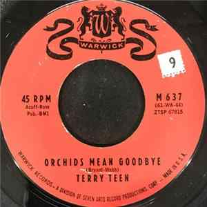 Terry Teen - Orchids Mean Goodbye / Just Wait 'til I Get You Alone Album