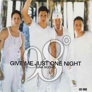 98° - Give Me Just One Night (Una Noche) Album